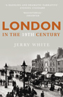 London in the Nineteenth Century - paperback jacket